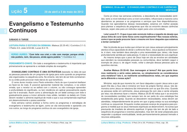 DOMINGO, 29 de abril  O EVANGELISMO CONTÍNUO E AS CARÊNCIAS     LIÇÃO      5                      29 de abril a 5 de mai...