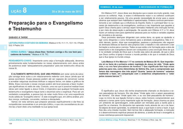 DOMINGO, 20 de maio                        A NECESSIDADE DE FORMAÇÃO  LIÇÃO        8                              20 a 2...