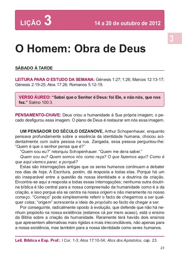 LIÇÃO        3                            14 a 20 de outubro de 2012O Homem: Obra de DeusSÁBADO À TARDELEITURA PARA O EST...