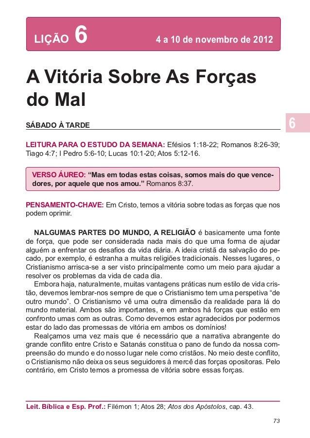LIÇÃO         6                         4 a 10 de novembro de 2012A Vitória Sobre As Forçasdo MalSÁBADO À TARDELEITURA PA...