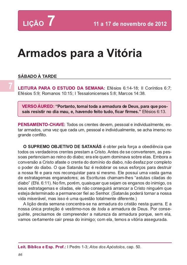 LIÇÃO      7                        11 a 17 de novembro de 2012Armados para a VitóriaSÁBADO À TARDELEITURA PARA O ESTUDO ...