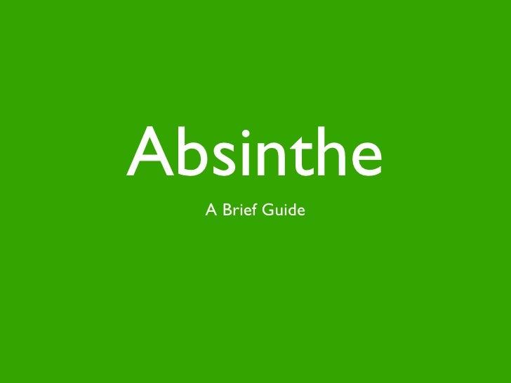 Absinthe  A Brief Guide