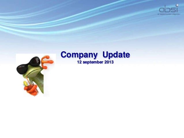 Company Update 12 september 2013