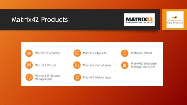 Matrix42 Products