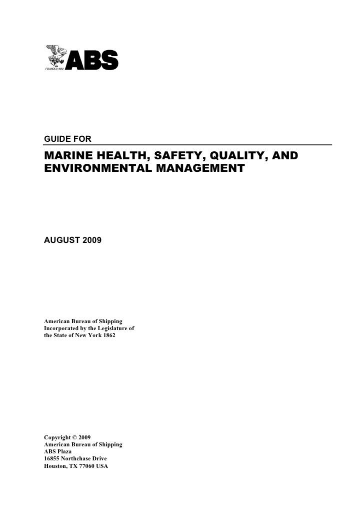 Guide for Marine Health, Safety, Quality and Environmental ManagementGUIDE FORMARINE HEALTH, SAFETY, QUALITY, ANDENVIRONME...