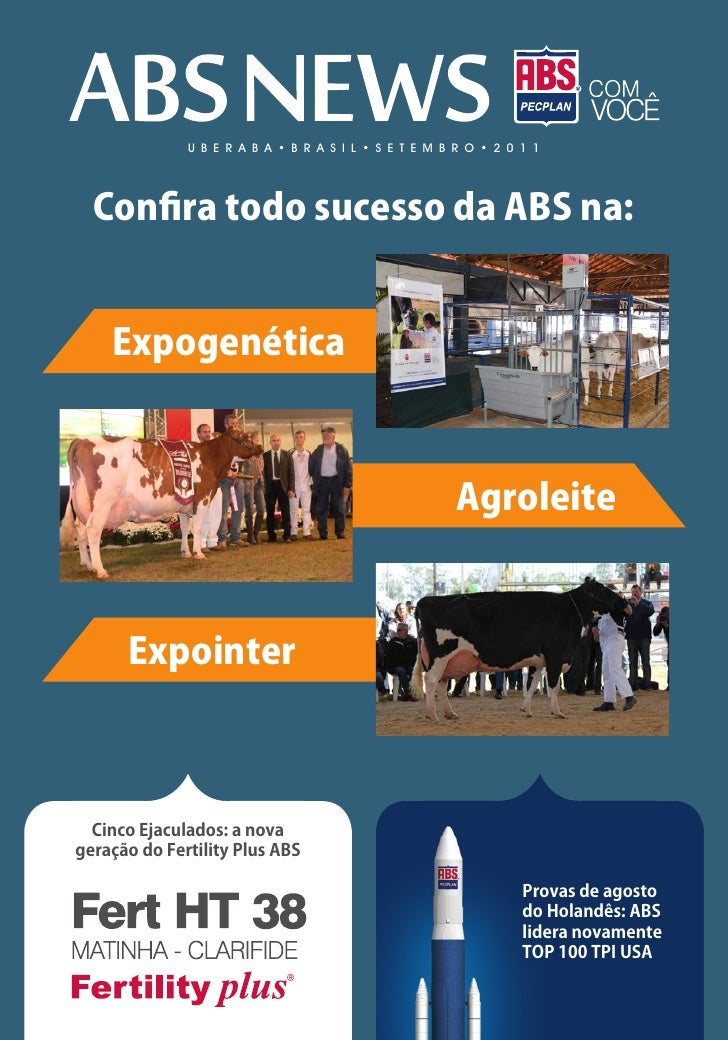 U B E R A B A • B R A S I L • S E T E M B R O • 2 0 1 1  Confira todo sucesso da ABS na:    Expogenética                  ...