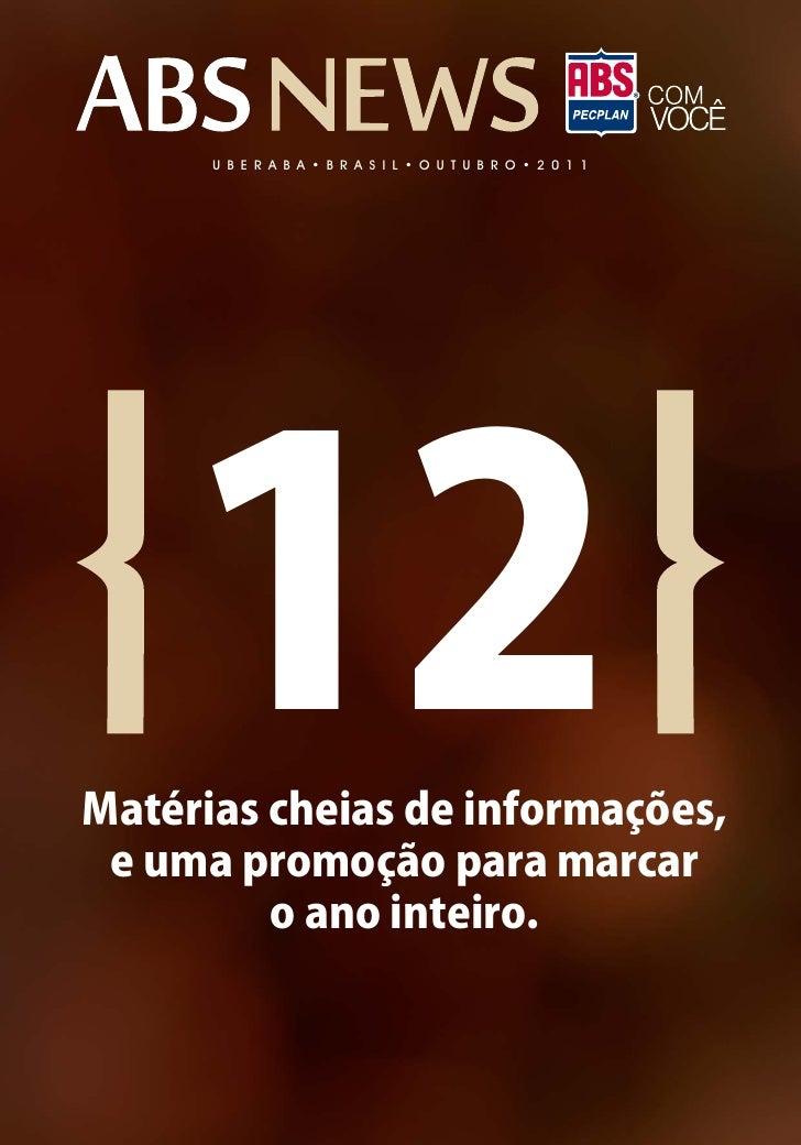 U B E R A B A • B R A S I L • O U T U B R O • 2 0 1 1     12Matérias cheias de informações, e uma promoção para marcar    ...