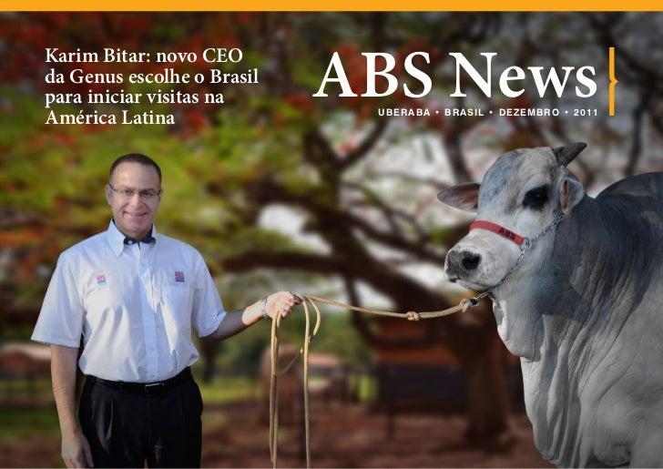 ABS NewsKarim Bitar: novo CEOda Genus escolhe o Brasilpara iniciar visitas naAmérica Latina               UB ERA B A • B R...