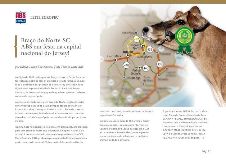 LEITE EUROPEU     Braço do Norte-SC:     ABS em festa na capital     nacional do Jersey!por Kátya Castro Zootecnista, Time...