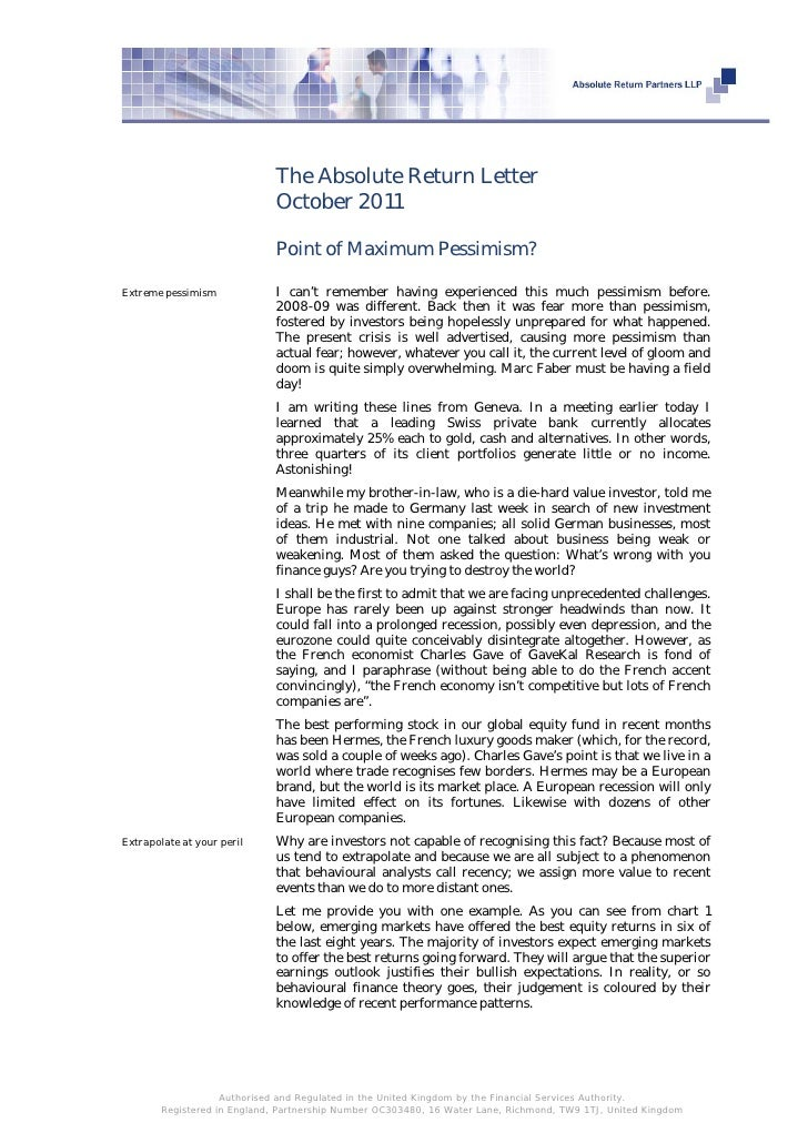 The Absolute Return Letter                             October 2011                             Point of Maximum Pessimism...