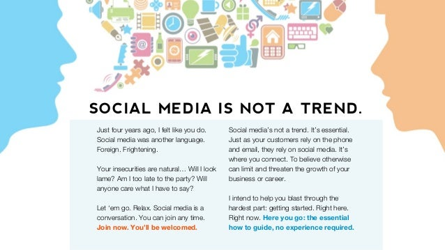 SOCIAL MEDIA IS NOT A TREND. Social media's not a trend. It's essential. Just as your customers rely on the phone and emai...