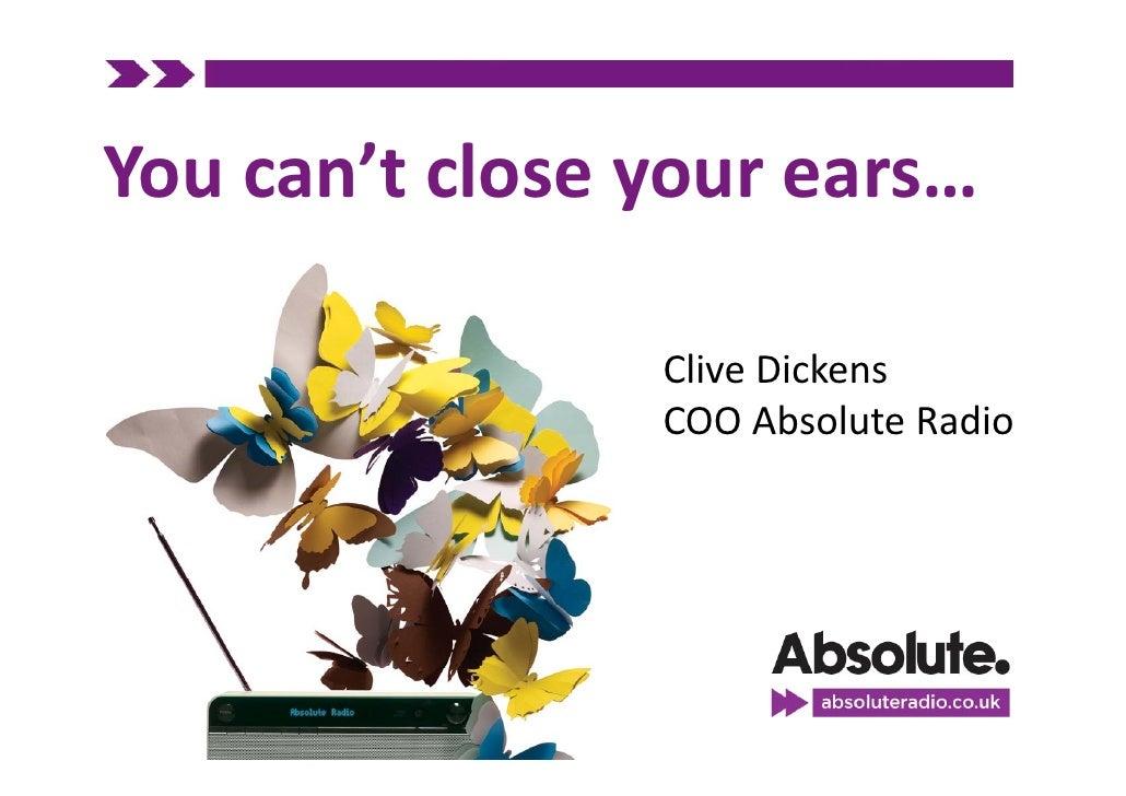 Youcan'tcloseyourears…                  CliveDickens                 COOAbsoluteRadio