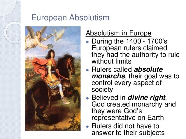 age of absolutism essay The age of absolutism the age of absolutism in europe began with the rise of national legislation and civil bureaucracies that slowly eroded local power.