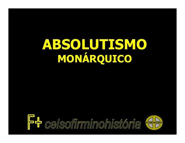 ABSOLUTISMOMONÁRQUICO
