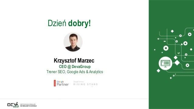 Zawód: analityk. Google Analytics i nie tylko Slide 2