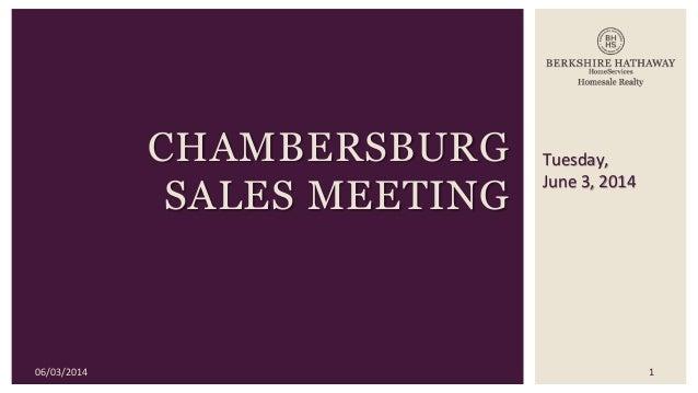 Tuesday, June 3, 2014 CHAMBERSBURG SALES MEETING 06/03/2014 1