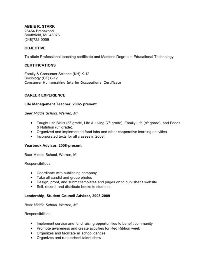 ABBIE R. STARK 28454 Brentwood Southfield, MI 48076 (248)722-0059  OBJECTIVE  To attain Professional teaching certificate ...