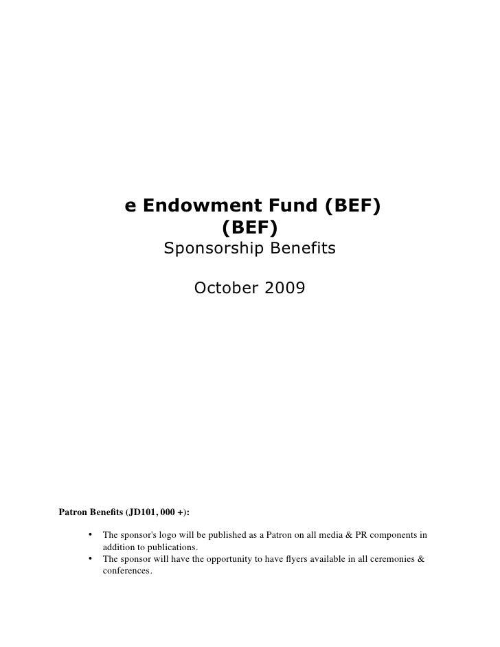 e Endowment Fund (BEF)                        (BEF)                         Sponsorship Benefits                          ...