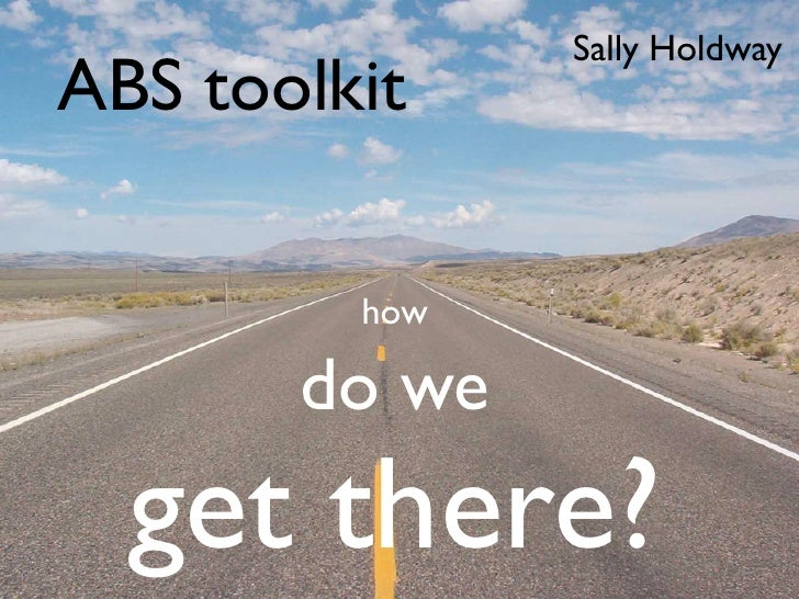 Abs toolkit how do we get there