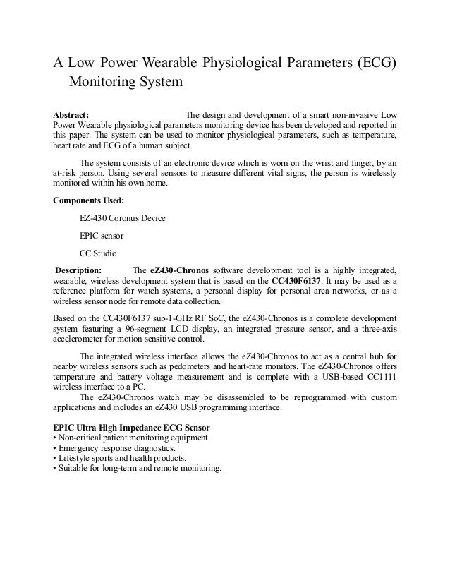 A Low Power Wearable Physiological Parameters (ECG)  Monitoring SystemAbstract:                          The design and de...