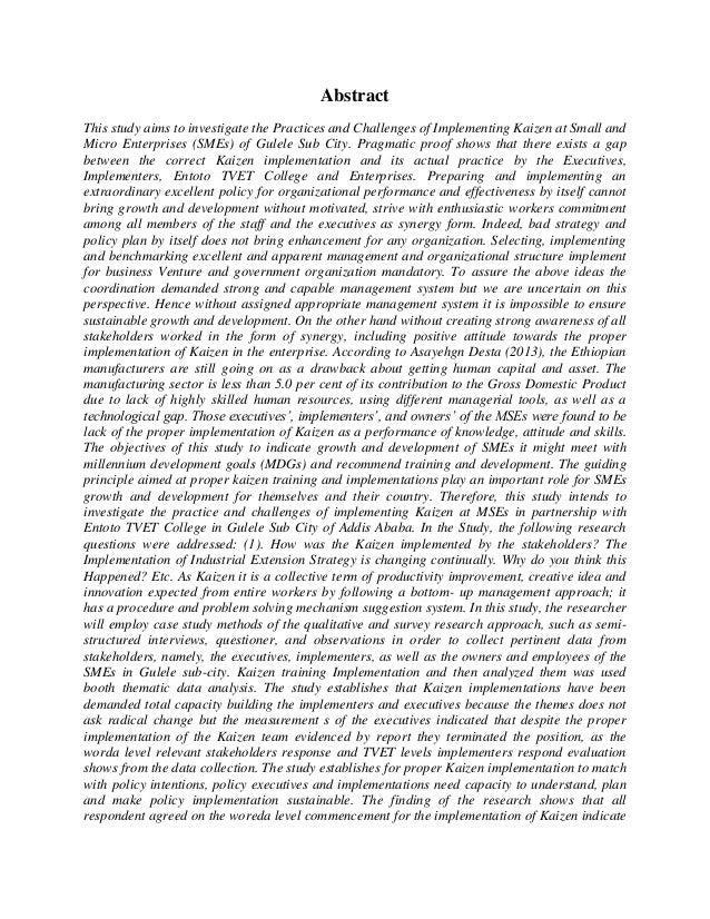 Abstract This study aims to investigate the Practices and Challenges of Implementing Kaizen at Small and Micro Enterprises...