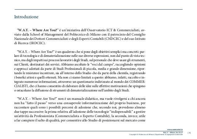 | 3 |www.osservatori.tvW.A.Y. – Where Are You?Copyright © Politecnico di Milano | Dipartimento di Ingegneria GestionaleInt...