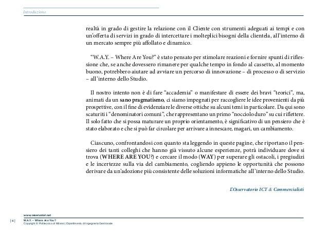 | 4 |www.osservatori.netW.A.Y. – Where Are You?Copyright © Politecnico di Milano | Dipartimento di Ingegneria GestionaleIn...