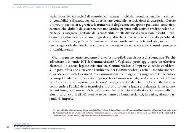 | 6 |www.osservatori.netW.A.Y. – Where Are You?Copyright © Politecnico di Milano | Dipartimento di Ingegneria Gestionaleva...