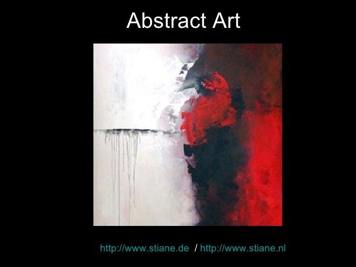 Abstract Art http://www.stiane.de   /  http://www.stiane.nl