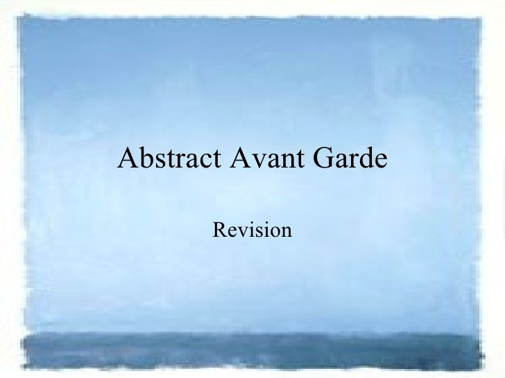 Abstract Avant Garde Revision