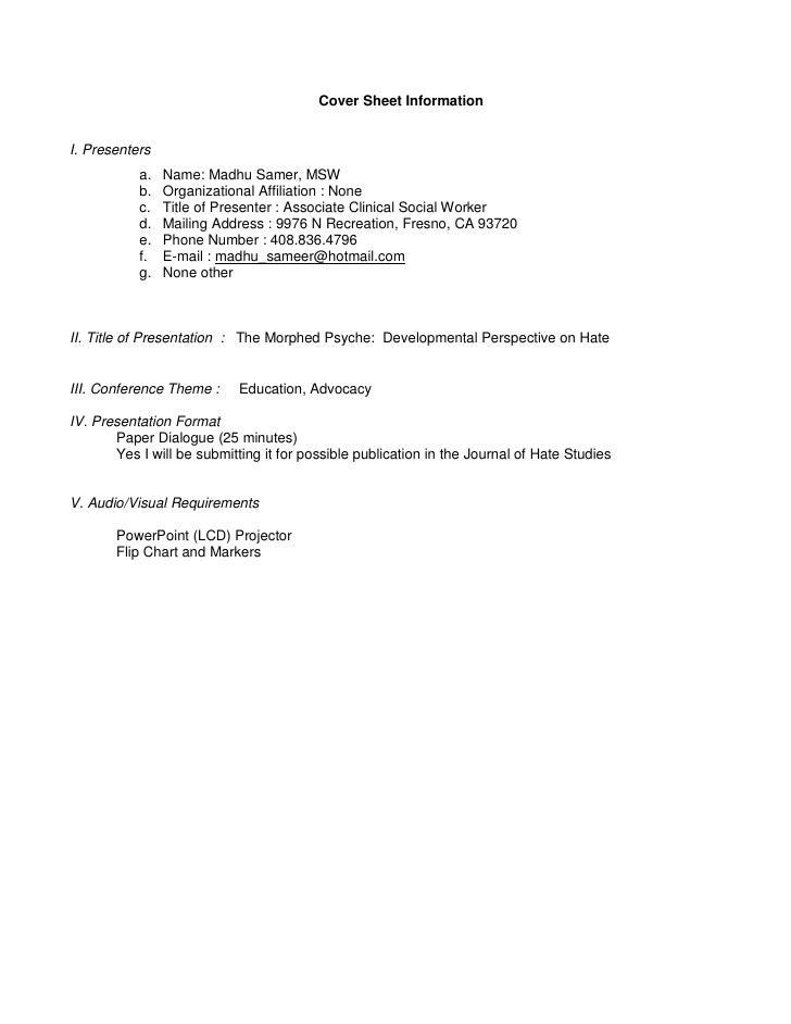 Cover Sheet Information   I. Presenters            a.   Name: Madhu Samer, MSW            b.   Organizational Affiliation ...