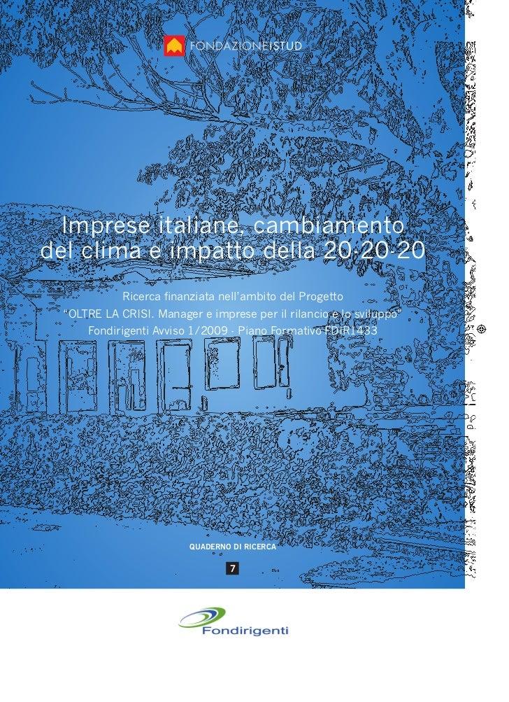 """Imprese italiane, cambiamentodel clima e impatto della 20-20-20             Ricerca finanziata nell'ambito del Progetto  """"..."""