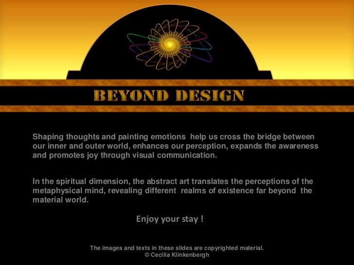 Shaping thoughts and painting emotions help us cross the bridge betweenour inner and outer world, enhances our perception,...