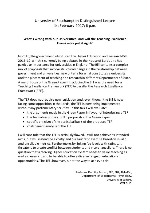 University of Southampton Distinguished Lecture 1st February 2017: 6 p.m. What's wrong with our Universities, and will the...