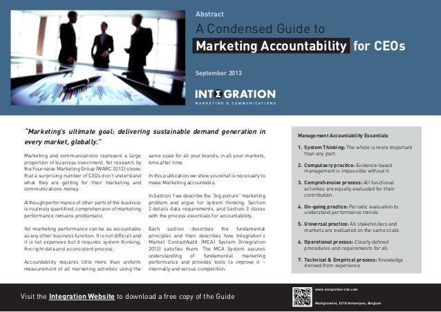 """Abstract  A Condensed Guide to Marketing Accountability for CEOs September 2013  """"Marketing's ultimate goal: delivering su..."""