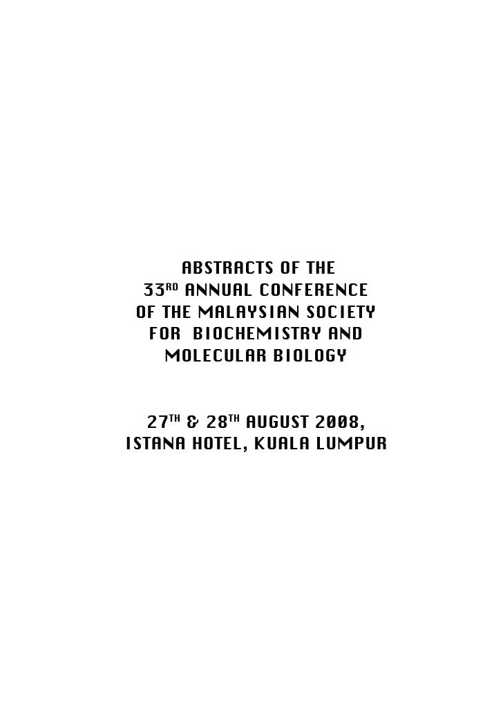 Malaysian Journal of Biochemistry and Molecular Biology (2009) 17(1)   25                           ABSTRACTS OF THE      ...