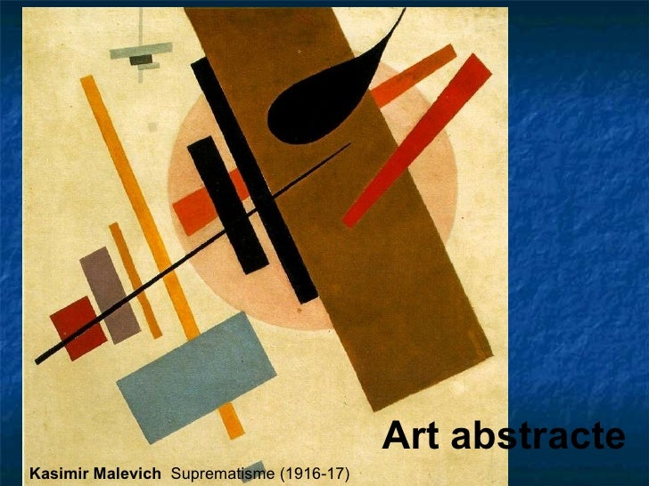 Art abstracte Kasimir Malevich   Suprematisme (1916-17)