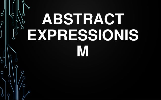 ABSTRACT EXPRESSIONIS M
