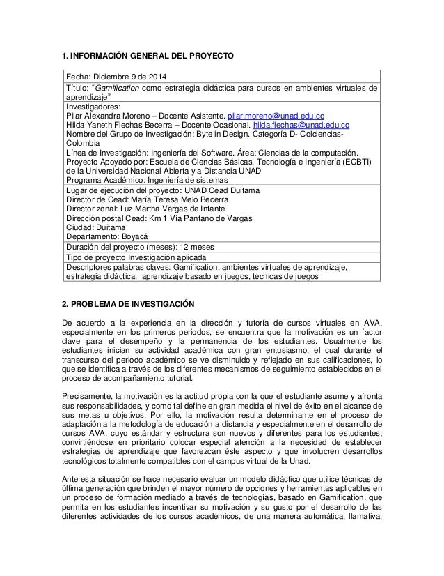 """1. INFORMACIÓN GENERAL DEL PROYECTO Fecha: Diciembre 9 de 2014 Título: """"Gamification como estrategia didáctica para cursos..."""