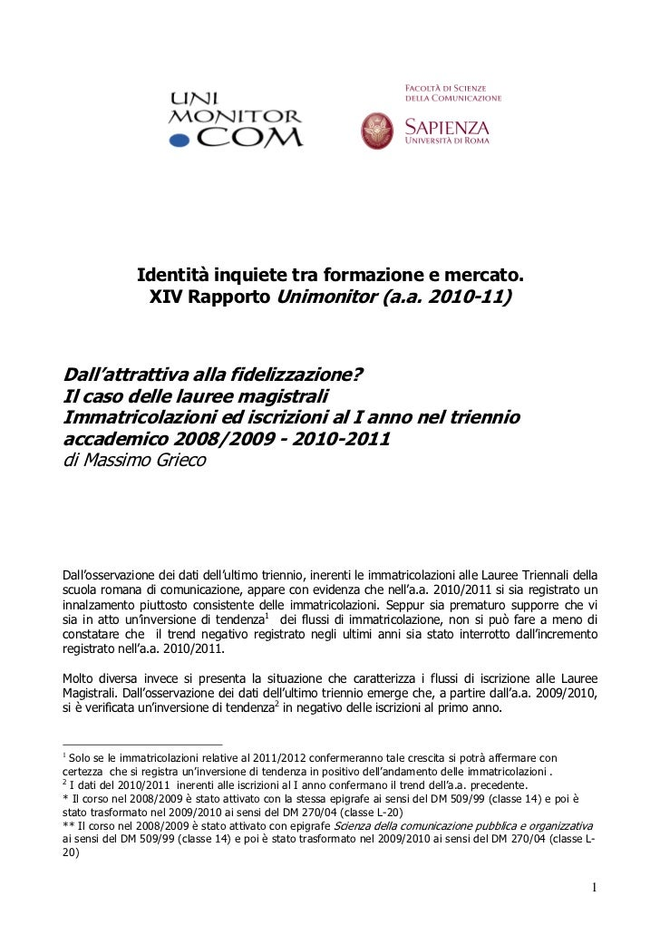 Identità inquiete tra formazione e mercato.               XIV Rapporto Unimonitor (a.a. 2010-11)Dall'attrattiva alla fidel...