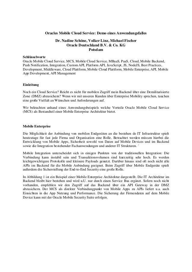 Oracles Mobile Cloud Service: Demo eines Anwendungsfalles Dr. Nadine Schöne, Volker Linz, Michael Fischer Oracle Deutschla...