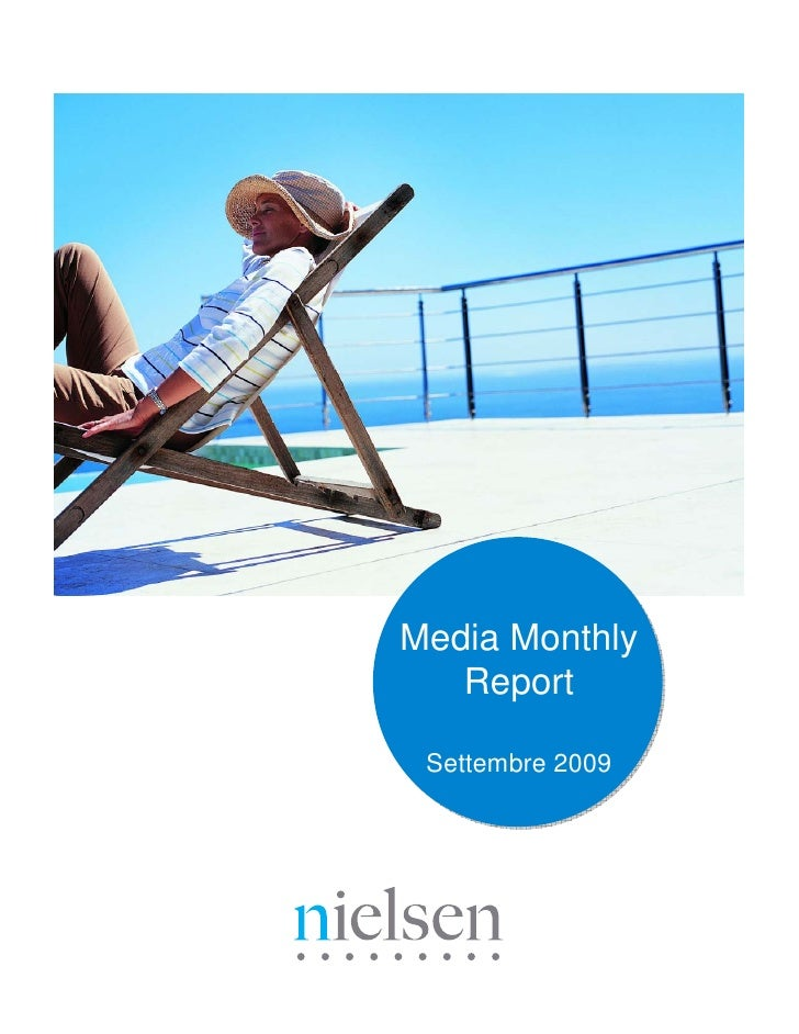 Media Monthly    Report   Settembre 2009