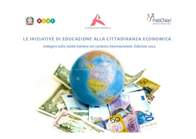 LE INIZIATIVE DI EDUCAZIONE ALLA CITTADINANZA ECONOMICAIndagine sulla realtà italiana nel contesto internazionale. Edizion...
