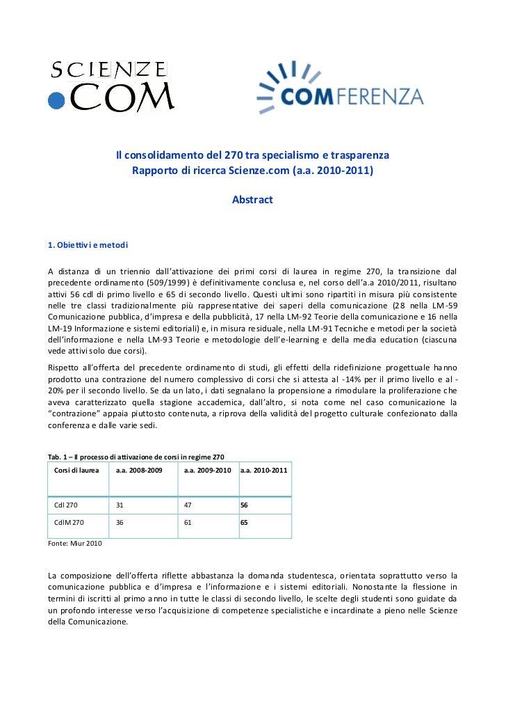 Il consolidamento del 270 tra specialismo e trasparenza                          Rapporto di ricerca Scienze.com (a.a. 201...