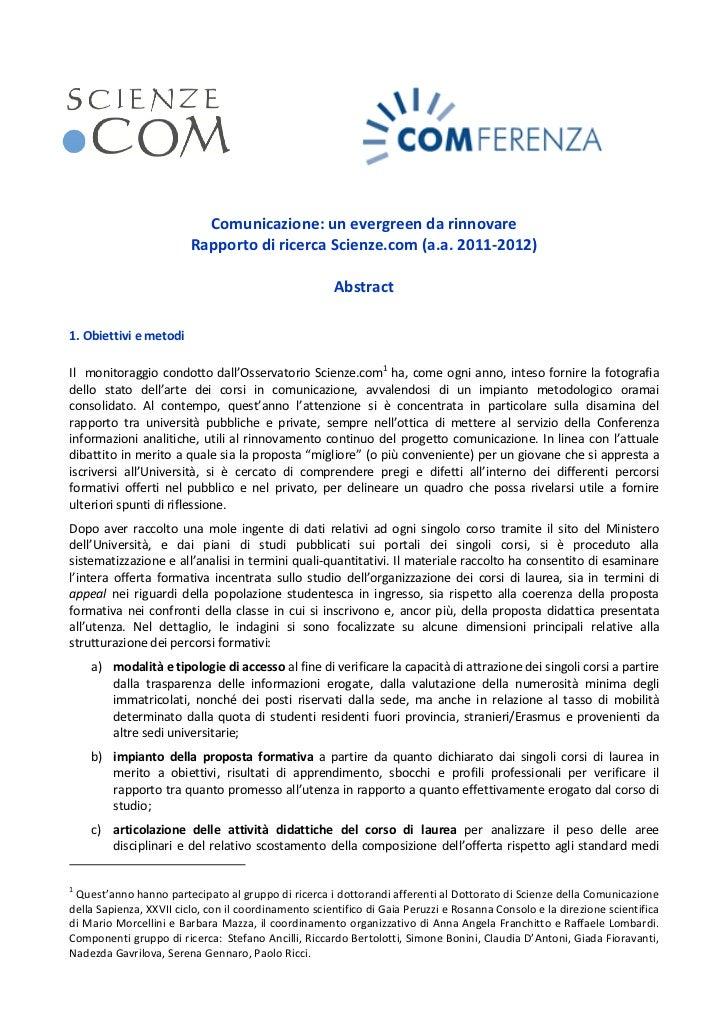 Comunicazione: un evergreen da rinnovare                         Rapporto di ricerca Scienze.com (a.a. 2011-2012)         ...