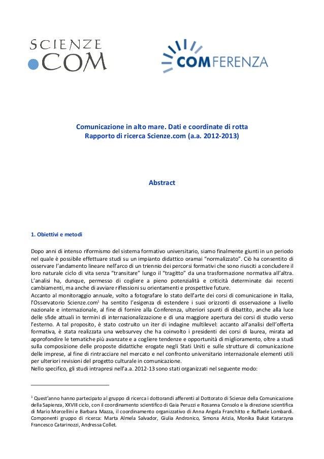 Comunicazione in alto mare. Dati e coordinate di rotta Rapporto di ricerca Scienze.com (a.a. 2012-2013) Abstract 1. Obiett...