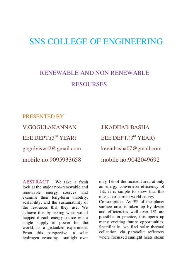 SNS COLLEGE OF ENGINEERING  RENEWABLE AND NON RENEWABLE RESOURSES  PRESENTED BY V.GOGULAKANNAN  J.KADHAR BASHA  EEE DEPT.(...