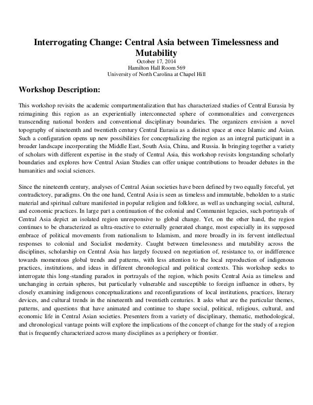 Interrogating Change: Central Asia between Timelessness and Mutability  October 17, 2014  Hamilton Hall Room 569  Universi...