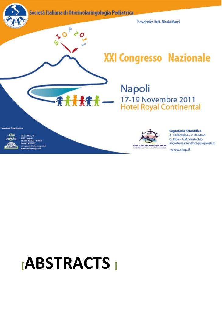 2011        S.I.O.P.  Società Italiana        Otorinolaringoiatria        Pediatrica                     ...