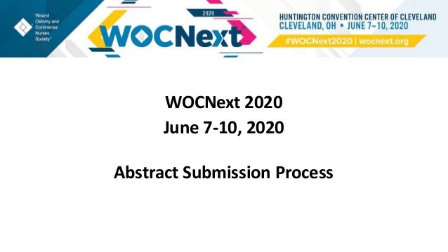WOCNext 2020 June 7-10, 2020 Abstract Submission Process